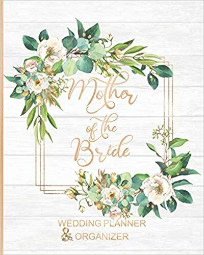 Mother of the Bride Wedding Planner & Organizer
